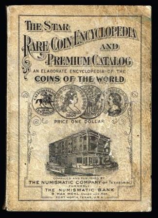 Image for The Star Rare Coin Encyclopedia and Premium Catalog : containing large lists of ancient, medieval, and modern coins of the world ...