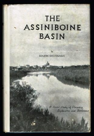 Image for The Assiniboine Basin : a social study of the discovery, exploration and settlement of Manitoba