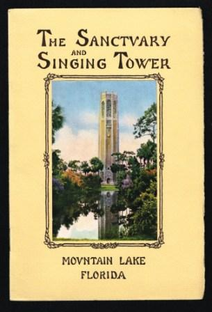 Image for The Sanctuary and Singing Tower; Mountain Lake, Florida