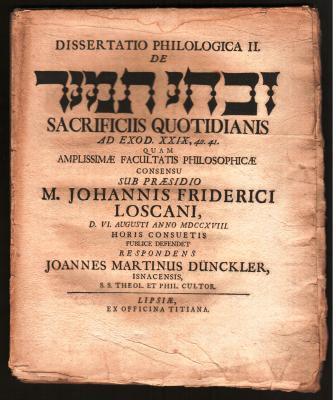 Dissertatio Philologica I. De Ziv.he^ tami^d Sacrificiis Quotidianis Ad Exod. 29. 38. 39. Quam Amplissimæ Facultatis Philosophicæ Consensu