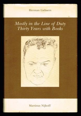 Image for Mostly in the Line of Duty: Thirty Years with Books