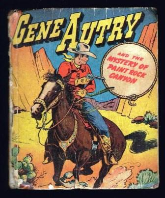 Image for Gene Autry and the Mystery of Paint Rock Canyon