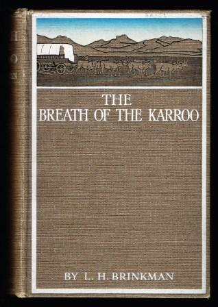 Image for The breath of the Karroo : a story of Boer life in the Seventies