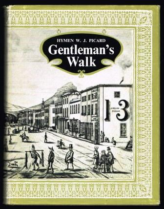 Image for Gentleman's Walk: The Romantic Story of Cape Town's Oldest Streets, Lanes and Squares