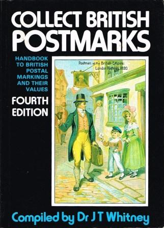 Image for Collect British Postmarks: A Handbook to British Postal Markings and Their Values